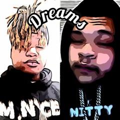 Dreams - Nitty ft. M.Nyce