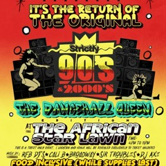 ITS THE RETURN OF THE ORIGINAL STRICTLY 90'S & 2O00'S -THE DANCEHALL EDITION