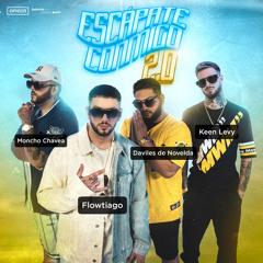 Escápate Conmigo 2.0 (feat. Moncho Chavea)