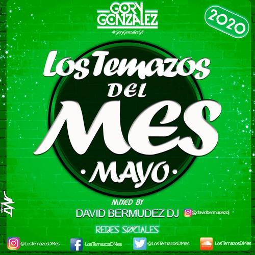 Los Temazos Del Mes (Mayo 2020) [By Gory Gonzalez]   Mixed By: David Bermudez Dj  