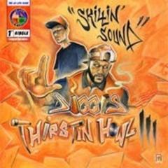 DIGGIS - SkiLLin Sound ft Thirstin Howl the 3rd and PF Cuttin