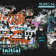 Studio54 Podcast no. 107 mixed by Initial ( september 2021 )