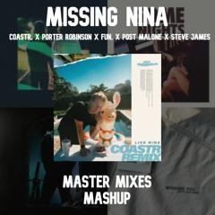Missing Nina (COASTR. X Porter Robinson X FUN. X Post Malone X Steve James))