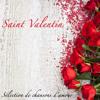 Saint Valentin (la fête des amoureux)