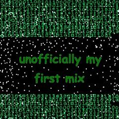(unofficial) first mix