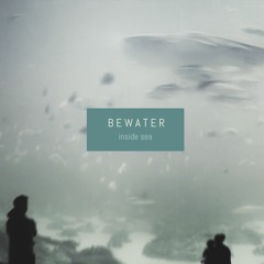 BEWATER - Surrounded By Silence