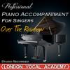 Over the Rainbow ('The Wizard of Oz' Piano Accompaniment) [Professional Karaoke Backing Track]