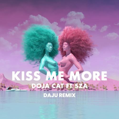 Doja Cat - Kiss Me More Feat. SZA (Daju Remix)