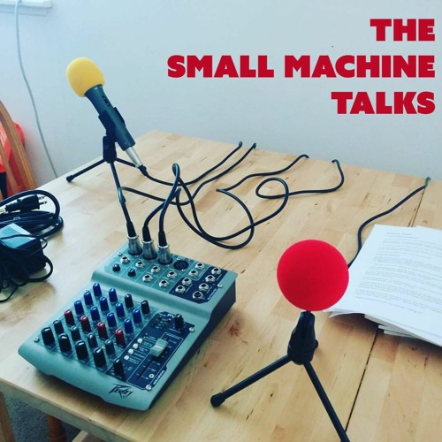 The Small Machine Talks to Concetta Principe