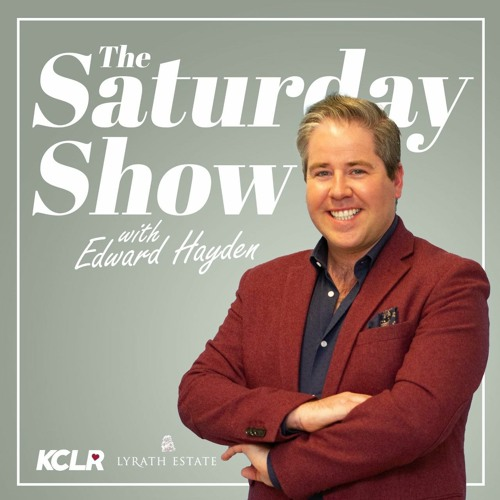 The Saturday Show with Edward Hayden on 27th Feb 2021