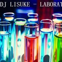 DJ Lisuke - Laboratory