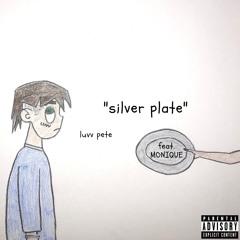 Silver Plate ft. MONIQUE