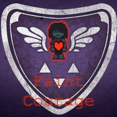 Deltarune - Faint Courage - Remix/Cover by Ultra