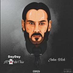 John Wick(ft. Daydaymadethis, Kugan, Swyxs & Kidd Riiey)