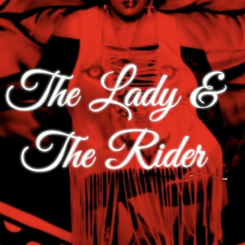 The Lady & The Rider