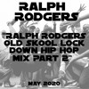 Download Old Skool Lock Down Hip Hop Mix Part 2 - May 2020 Mp3