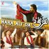 Download Nara Ali (a.s) Da  --  Nadeem Sarwar  -  Ali Shanawar  -  Ali Jee  --  13 Rajab Manqabat  -  2021 Mp3
