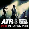 Start The Riot (Live in Tokyo 2011)