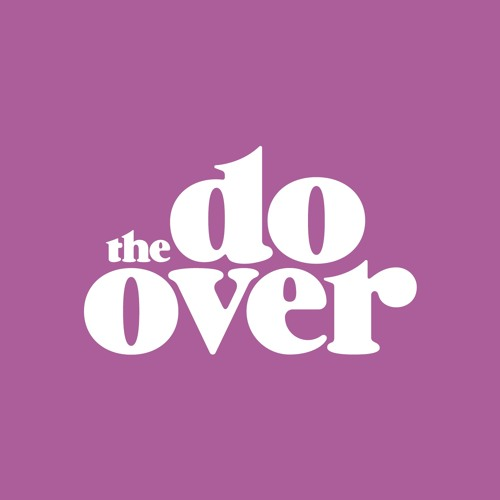 The Do-Over Los Angeles (May 25, 2014)