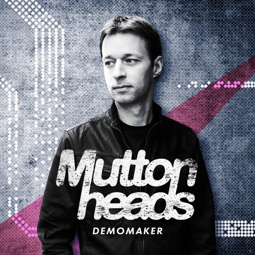 Muttonheads - DEMOMAKER (Album)