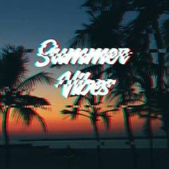 MWP - #summervibes ft. AMVIS