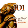101 Relaxing Tracks: Mindfulness Meditation Music, New Age & Nature Sounds, Guided Yoga Exercises, Reiki, Deep Sleep, Study, Chakra Healing, Asian Zen Spa Massage