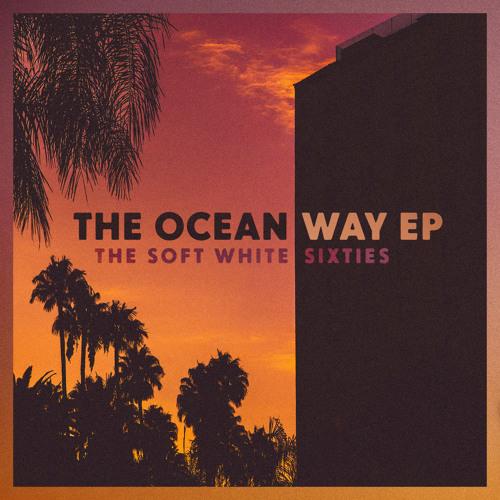The Ocean Way EP