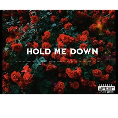Hold Me Down (Prod. Dionso)