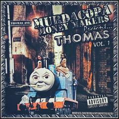 ''Thomas Volume One''  MurdaCopa Money Makers  (2004) Full Mixtape