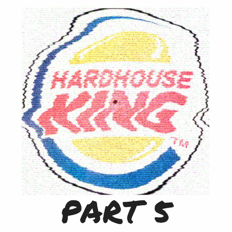 Hard House Classics - Part 5