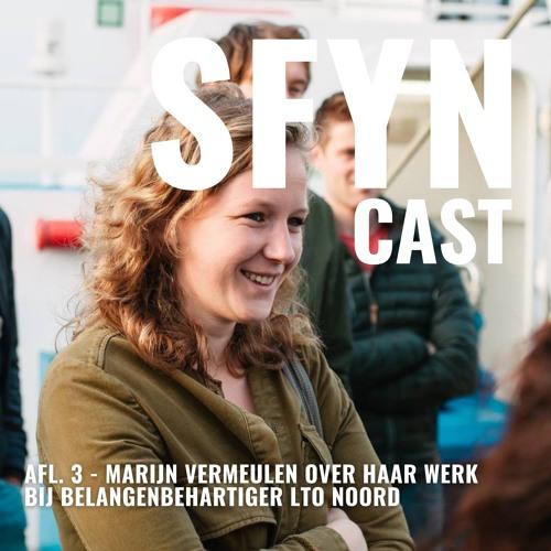 SFYNcast // Afl. 3 // Marijn Vermeulen over haar werk bij belangenbehartiger LTO