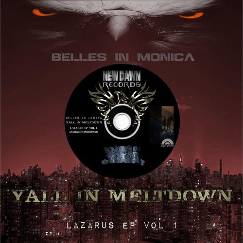 Y'All In Meltdown - Lazarus, Vol. 1