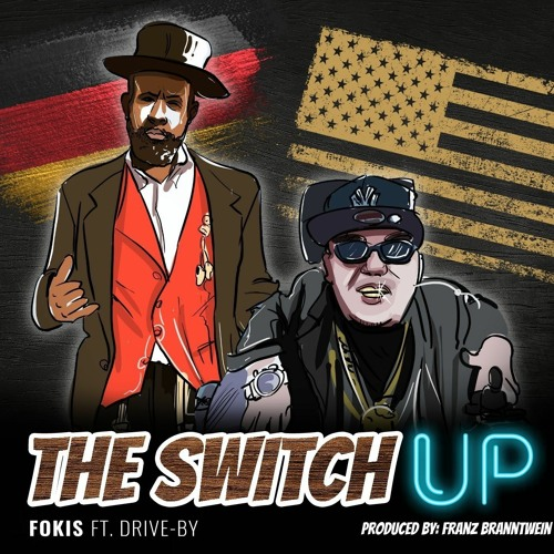 The Switch Up Ft. Drive-By