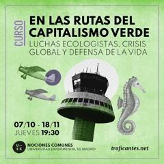 1. Los nuevos discursos del capitalismo verde. Con Iolanda Fresnillo.