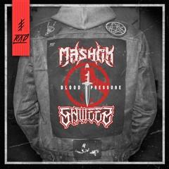 MASHOK X SHWEEZ - BLOOD PRESSURE [R.A.D]