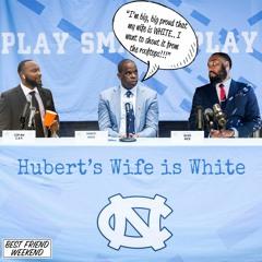 Hubert's Wife is White