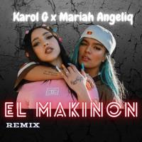El Makinon - Karol G X Mariah Angeliq (Remix) Fer Rodriguez Mix