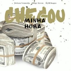 Chegou Minha Hora DJ Rchagas feat.Delson vennedy & Naipy seven
