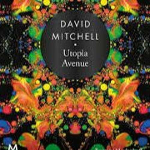 Ronald Top leest Utopia Avenue - David Mitchell