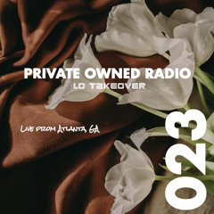 PRIVATE OWNED RADIO #023 W/ LO