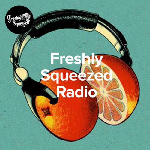 FRESHLY SQUEEZED RADIO