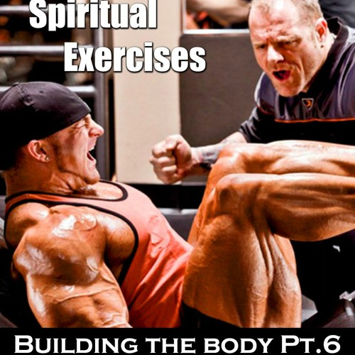 Spiritual Exercises Pt.1