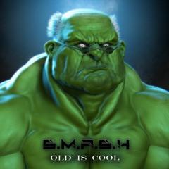 SMASH - Old Is Cool (Final Bônus Track)