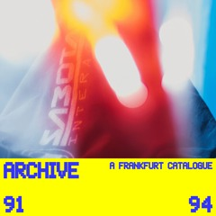 Archive – A Frankfurt Catalogue 91-94