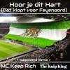 Hoor je dit hart (dat klopt voor Feyenoord) (Kampioens' Remix)
