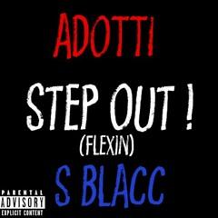 Adotti x S Blacc - Step Out