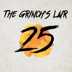 The Grinch's Lair 25 | Jordan Moore