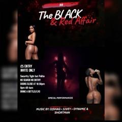 "LiveAudio: DJ DYNAMIC & DJ JUVEY @ Amaria BB ""The Black & Red Affair""  @DJDYNAMICUK @DJ_JUVEY"