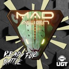 Mad Alien - Ready For Battle (Underground Tekno)