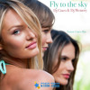 Fly to the Sky (Fonzie Ciaco Mix)